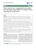 "báo cáo khoa học: ""Fly-By medical care: Conceptualizing the global and local social responsibilities of medical tourists and physician voluntourists"""