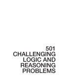 501 CHALLENGING LOGIC AND REASONING PROBLEMS phần 1