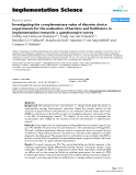 """báo cáo khoa học: """"  Investigating the complementary value of discrete choice experiments for the evaluation of barriers and facilitators in implementation research: a questionnaire survey"""""""