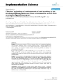 """báo cáo khoa học: """" Clinicians' evaluations of, endorsements of, and intentions to use practice guidelines change over time: a retrospective analysis from an organized guideline program"""""""
