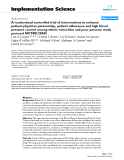 """báo cáo khoa học: """"  A randomized controlled trial of interventions to enhance patient-physician partnership, patient adherence and high blood pressure control among ethnic minorities and poor persons: study protocol NCT00123045"""""""