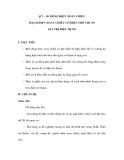 §17 – 18. DÒNG ĐIỆN XOAY CHIỀU MẠCH ĐIỆN XOAY CHIỀU CÓ ĐIỆN TRỞ THUẦN GIÁ TRỊ HIỆU DỤNG