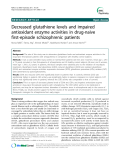 """Báo cáo y học: """" Decreased glutathione levels and impaired antioxidant enzyme activities in drug-naive first-episode schizophrenic patients"""""""