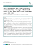 Waist circumference, abdominal obesity, and depression among overweight and obese U.S. adults: national health and nutrition examination survey 2005-2006""