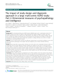 Báo cáo y học: The impact of study design and diagnostic approach in a large multi-centre ADHD study: Part 2: Dimensional measures of psychopathology and intelligence
