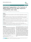 "Báo cáo y học: "" Aripiprazole Augmentation in the Treatment of Military-Related PTSD with Major Depression: a retrospective chart review"""