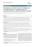 """Báo cáo y học: """" Randomised controlled trial of the clinical and cost effectiveness of a specialist team for managing refractory unipolar depressive disorder"""""""