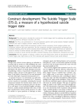 "Báo cáo y học: ""  Construct development: The Suicide Trigger Scale (STS-2), a measure of a hypothesized suicide trigger state"""