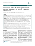 """Báo cáo y học: """" Involvement in the US criminal justice system and cost implications for persons treated for schizophrenia"""""""