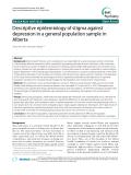 "Báo cáo y học: ""  Descriptive epidemiology of stigma against depression in a general population sample in Alberta"""