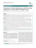 "Báo cáo y học: "" Treatment of alcohol dependence with low-dose topiramate: an open-label controlled study"""