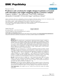 """Báo cáo y học: """"  Predictors and correlates for weight changes in patients co-treated with olanzapine and weight mitigating agents; a post-hoc analysis"""""""
