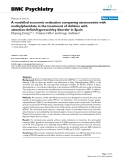 "Báo cáo y học: "" A modelled economic evaluation comparing atomoxetine with methylphenidate in the treatment of children with attention-deficit/hyperactivity disorder in Spain"""