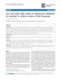 """báo cáo khoa học: """"   Can one puff really make an adolescent addicted to nicotine? A critical review of the literature"""""""