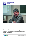 """báo cáo khoa học: """"   Bioethical differences between drug addiction treatment professionals inside and outside the Russian Federation Vladimir D Mendelevich"""""""