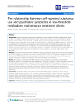 """báo cáo khoa học: """"  The relationship between self-reported substance use and psychiatric symptoms in low-threshold methadone maintenance treatment clients"""""""