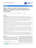 """báo cáo khoa học: """"   Abuse risks and routes of administration of different prescription opioid compounds and formulations"""""""