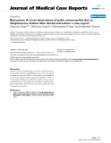 "Báo cáo y học: "" Retraction: A novel observation of pubic osteomyelitis due to Streptococcus viridans after dental extraction: a case report"""