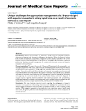 "Báo cáo y học: "" Unique challenges for appropriate management of a 16-year-old girl with superior mesenteric artery syndrome as a result of anorexia nervosa: a case report"""
