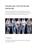 Mua quần Jeans: 5 bước để có lựa chọn hoàn hảo nhất