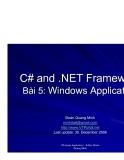 C# and .NET FrameworkBài 5: Windows ApplicationĐoàn Quang Minh minhdqtt@gmail.com
