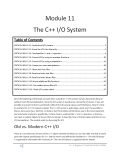 Module 11 The C++ I/O SystemTable of ContentsCRITICAL SKILL 11.1: Understand I/O streams