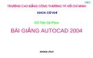 Bài giảng Autocard 2004
