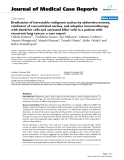 """Báo cáo y học: """" Eradication of intractable malignant ascites by abdominocentesis, reinfusion of concentrated ascites, and adoptive immunotherapy with dendritic cells and activated killer cells in a patient with recurrent lung cancer: a case report"""""""