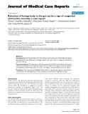"""Báo cáo y học: """"Retention of foreign body in the gut can be a sign of congenital obstructive anomaly: a case report"""""""