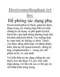 Dextromethophan trị ho: Ðề phòng tác dụng phụ