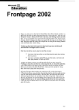Frontpage 2002  Ngày nay, Internet và đặc biệt là World Wide Web đã trở thành một