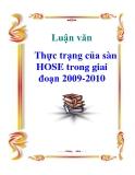 Luận văn: Thực trạng của sàn HOSE trong giai đoạn 2009-2010