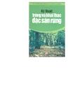 Kỹ thuật trồng và khai thác đặc sản rừng part 1