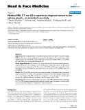 """báo cáo khoa học:"""" Neither MRI, CT nor US is superior to diagnose tumors in the salivary glands – an extended case study"""""""