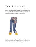 Chọn quần jean theo dáng người