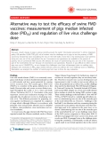 """Báo cáo y học: """"Alternative way to test the efficacy of swine FMD vaccines: measurement of pigs median infected dose (PID50) and regulation of live virus challenge dose"""""""