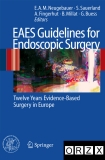 EAES Guidelines for Endoscopic Surgery - part 1
