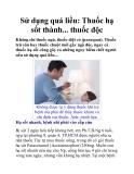 Sử dụng quá liều: Thuốc hạ sốt thành... thuốc độc