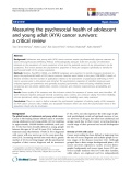 "báo cáo khoa học:"" Measuring the psychosocial health of adolescent and young adult (AYA) cancer survivors: a critical review"""