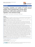 """báo cáo khoa học:"""" Feasibility, reliability and validity of health-related quality of life questionnaire among adult pulmonary tuberculosis patients in urban Uganda: cross-sectional study"""""""