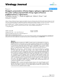 "Báo cáo khoa học: ""Antigenic presentation of heterologous epitopes engineered into the outer surface-exposed helix 4 loop region of human papillomavirus L1 capsomeres"""