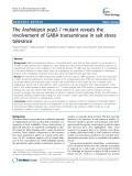 "báo cáo khoa học: ""  The Arabidopsis pop2-1 mutant reveals the involvement of GABA transaminase in salt stress tolerance"""