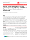 """Báo cáo y học: """"Multiplex Amplification Refractory Mutation System Polymerase Chain Reaction (ARMS-PCR) for diagnosis of natural infection with canine distemper virus"""""""