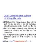 DNS: Domain Name System Hệ thống tên miền DNS