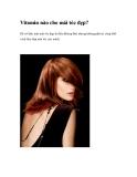 Vitamin nào cho mái tóc đẹp?