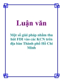 Luận văn: Một số giải pháp nhằm thu hút FDI vào các KCN trên địa bàn Thành phố Hồ Chí Minh