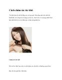 Cách chăm sóc tóc khô