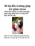 Đi bộ đến trường giúp trẻ giảm stress