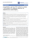 "Báo cáo hóa học: ""  A quantitative real time PCR method to analyze T cell receptor Vb subgroup expansion by staphylococcal superantigens"""