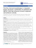 "Báo cáo hóa học: "" First-line chemoimmunotherapy in metastatic breast carcinoma: combination of paclitaxel and IMP321 (LAG-3Ig) enhances immune responses and antitumor activity"""